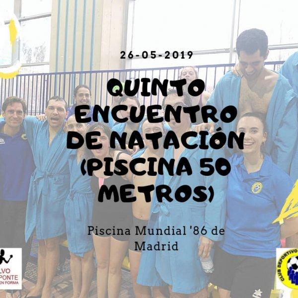 Quinto Encuentro de Natación (Piscina 50 metros)